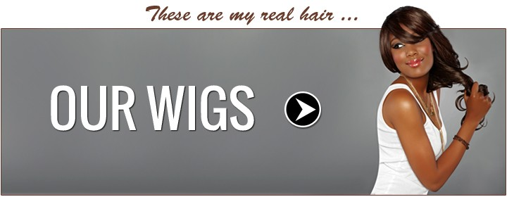 Our Wigs